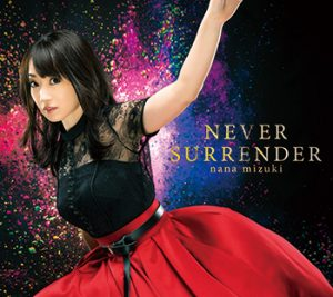 水樹奈々NEVER SURRENDER